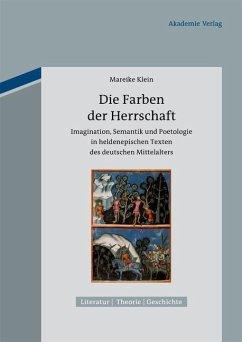 Die Farben der Herrschaft (eBook, PDF) - Klein, Mareike