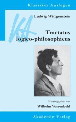 Ludwig Wittgenstein: Tractatus logico-philosophicus (eBook, PDF)