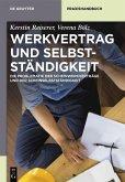 Werkvertrag und Selbstständigkeit (eBook, PDF)
