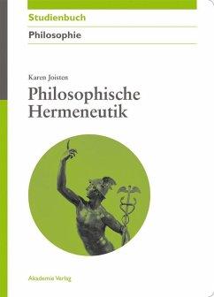 Philosophische Hermeneutik (eBook, PDF) - Joisten, Karen