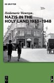 Nazis in the Holy Land 1933-1948 (eBook, PDF)