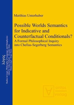 Possible Worlds Semantics for Indicative and Counterfactual Conditionals? (eBook, PDF) - Unterhuber, Matthias