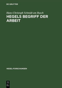 Hegels Begriff der Arbeit (eBook, PDF) - Schmidt am Busch, Hans-Christoph