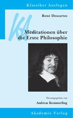 René Descartes: Meditationen über die Erste Philosophie (eBook, PDF)