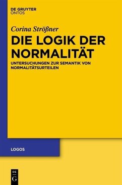 Die Logik der Normalität (eBook, ePUB) - Strößner, Corina