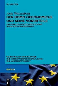Der homo oeconomicus und seine Vorurteile (eBook, ePUB) - Watzenberg, Anja