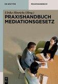 Praxishandbuch Mediationsgesetz (eBook, ePUB)