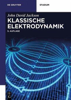 Klassische Elektrodynamik (eBook, PDF) - Jackson, John David