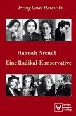 Hannah Arendt - Eine Radikal-Konservative (eBook, PDF)