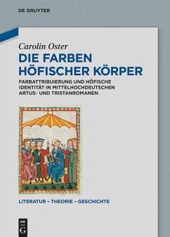 Die Farben höfischer Körper (eBook, PDF) - Oster, Carolin