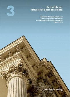Geschichte der Universität Unter den Linden 1810-2010 (eBook, PDF) - Jarausch, Konrad; Middell, Matthias; Vogt, Annette