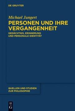 Personen und ihre Vergangenheit (eBook, PDF) - Jungert, Michael