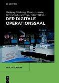 Der digitale Operationssaal (eBook, PDF)