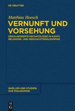 Vernunft und Vorsehung (eBook, PDF) - Hoesch, Matthias