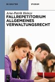 Systematisches Fallrepetitorium Allgemeines Verwaltungsrecht (eBook, ePUB)