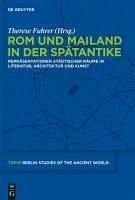 Rom und Mailand in der Spätantike (eBook, PDF)
