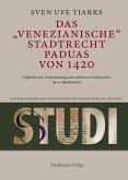 Das Venezianische Stadtrecht Paduas von 1420 (eBook, PDF)