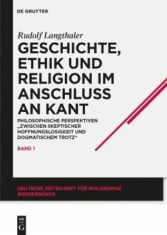 Geschichte, Ethik und Religion im Anschluß an Kant (eBook, ePUB) - Langthaler, Rudolf