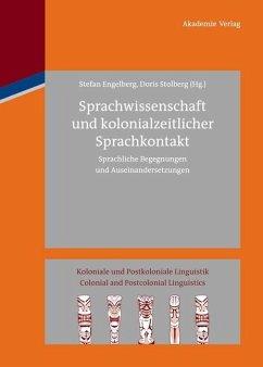 Sprachwissenschaft und kolonialzeitlicher Sprachkontakt (eBook, PDF)