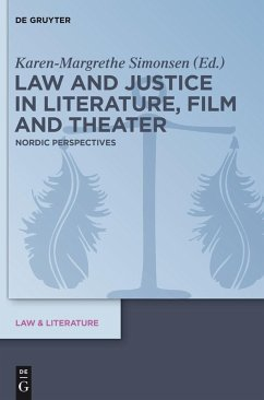 Law and Justice in Literature, Film and Theater (eBook, PDF)