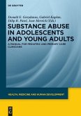 Substance Abuse in Adolescents and Young Adults (eBook, PDF)