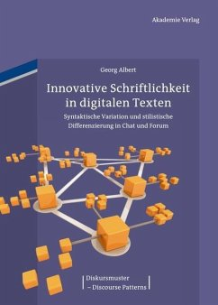 Innovative Schriftlichkeit in digitalen Texten (eBook, PDF) - Albert, Georg