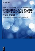 Spherical and Plane Integral Operators for PDEs (eBook, PDF)