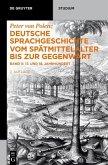 Deutsche Sprachgeschichte vom Spätmittelalter bis zur Gegenwart (eBook, PDF)