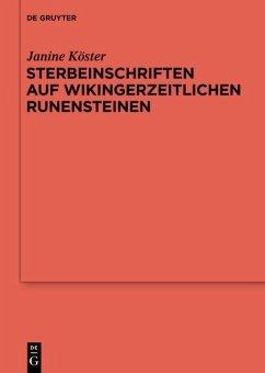 Sterbeinschriften auf wikingerzeitlichen Runensteinen (eBook, PDF) - Köster, Janine