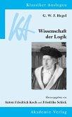 G. W. F. Hegel: Wissenschaft der Logik (eBook, PDF)