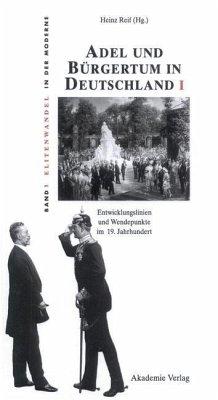 Adel und Bürgertum in Deutschland I (eBook, PDF)