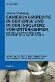 Sanierungskredite in der Krise und in der Insolvenz von Unternehmen (eBook, PDF)