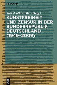 Kunstfreiheit und Zensur in der Bundesrepublik Deutschland (eBook, PDF)