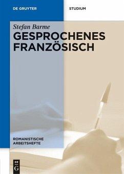 Gesprochenes Französisch (eBook, PDF) - Barme, Stefan