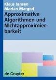 Approximative Algorithmen und Nichtapproximierbarkeit (eBook, PDF)