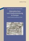 Nikolaikirchen und Stadtentstehung in Europa (eBook, PDF)