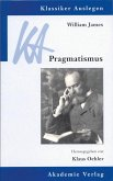 William James: Pragmatismus (eBook, PDF)