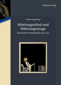 Nibelungenlied und Nibelungensage (eBook, PDF)