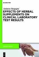 Effects of Herbal Supplements on Clinical Laboratory Test Results (eBook, PDF) - Dasgupta, Amitava