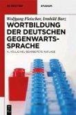 Wortbildung der deutschen Gegenwartssprache (eBook, PDF)