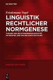Linguistik rechtlicher Normgenese (eBook, PDF)