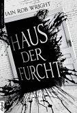 Haus der Furcht (eBook, ePUB)