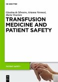 Transfusion Medicine and Patient Safety (eBook, PDF)