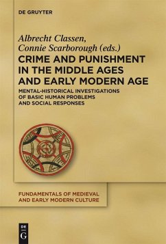 Crime and Punishment in the Middle Ages and Early Modern Age (eBook, PDF)