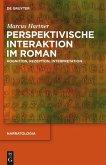 Perspektivische Interaktion im Roman (eBook, PDF)
