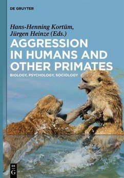 Aggression in Humans and Other Primates (eBook, PDF)