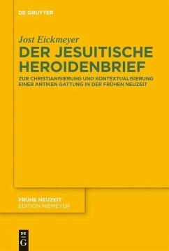 Der jesuitische Heroidenbrief (eBook, PDF) - Eickmeyer, Jost