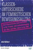 Klassenunterschiede im feministischen Bewegungsalltag