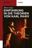 Einführung in die Theorien von Karl Marx (eBook, PDF)