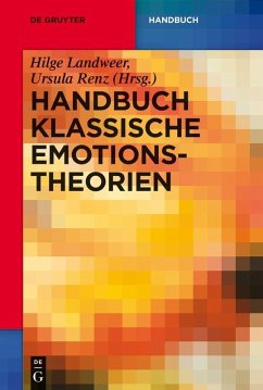 Handbuch Klassische Emotionstheorien (eBook, PDF)